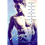 It Was Always You (English Edition)