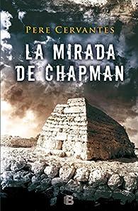 La mirada de Chapman par Pere Cervantes