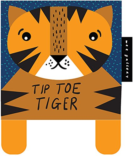 Tip Toe Tiger: Baby's First Soft Book (Wee Gallery) por Surya Sajnani
