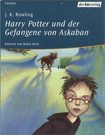 Harry Potter und der Gefangene von Askaban.