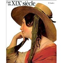 L'Art du XIXe siècle, 1780-1850