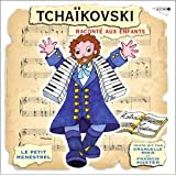 Tchaikovski Raconté Aux Enfants
