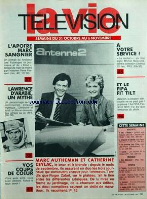 VIE TELEVISION (LA) [No 2200] du 31/10/1987 - l'apotre marc sangnier lawrence d'arabie un mythe vos coups de coeur marc autheman et catherine ceylac a votre service et le fipa fit tilt cette semaine - societe - musique - sports