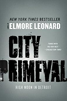 City Primeval: High Noon in Detroit (English Edition) van [Leonard, Elmore]