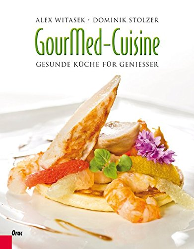 GourMed-Cuisine: Gesunde Küche für Genießer