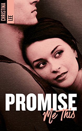 Promise me this par [LEE, CRISTINA]