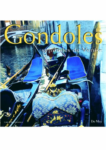 Gondoles : Symboles de Venise par Constantin Pârvulesco