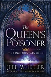 The Queen's Poisoner (The Kingfountain Series) by Jeff Wheeler (2016-04-01)