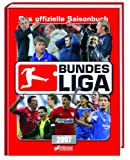 Bundesliga 2007: Das offizielle Saisonbuch der Bundesliga