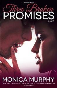 Three Broken Promises: A Novel  by Murphy, Monica  Paperback par Monica Murphy