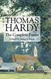 Thomas Hardy: The Complete Poems