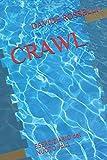 CRAWL: ESERCIZIARIO DEL NUOTO