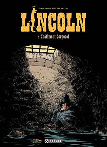 Lincoln (4) : Châtiment corporel