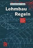Lehmbau Regeln: Begriffe Baustoffe Bauteile - Dachverband Lehm e. V.
