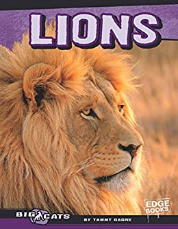 Lions big cats ebook tammy gagne amazon kindle store lions big cats by gagne tammy fandeluxe Ebook collections
