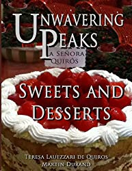 Unwavering Peaks: Sweets and Desserts (English Edition)