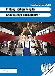 Prüfungsvorbereitung für KFZ-Mechatroniker Gesellenprüfung Teil 1