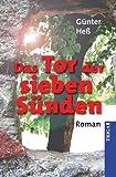 Das Tor der sieben Sünden: Roman - Günther Hess