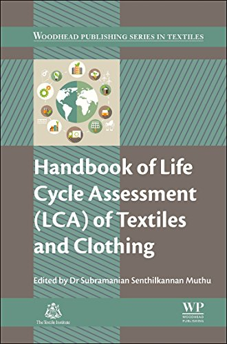 Handbook of Life Cycle Assessment (LCA) of Textiles and Clothing (Woodhead Publishing Series in Textiles) -