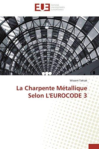 La charpente métallique selon l'eurocode 3