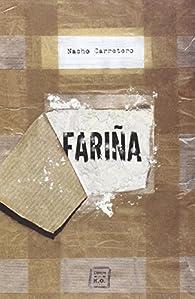 Fariña par Nacho Carretero Pou