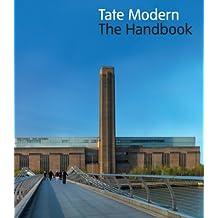 Tate Modern the Handbook