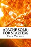 Apache Solr : For Starters