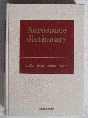 Aérospatiale : dictionnaire français-anglais-espagnol