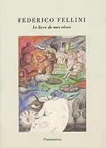 Le livre de mes rêves de Federico Fellini