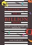 Million Cars for Billion People