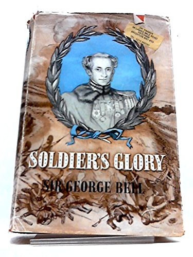 Soldier's Glory being 'Rough Notes of an Old Soldier