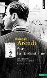Sur l'antisémitisme. Les origines du totalitarisme (1)