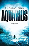 'Aquarius: Thriller' von Thomas Finn