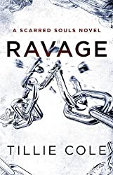 Ravage (Scarred Souls) by Tillie Cole (2016-08-16)