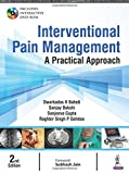 Interventional Pain Management A Practical Approach With Dvd-Rom