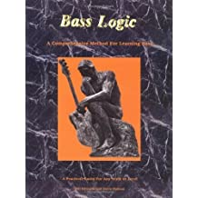 Bass Logic - A Comprehensive Method For Learning Bass by Bill Edwards (1994) Plastic Comb