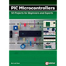 PIC Microcontrollers: 50 Projects for Beginners & Experts