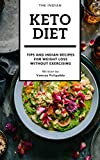 #3: The Indian Keto Diet Book: A book with keto diet plan with various Indian veg and non veg foods, recipes for weight loss without exercising