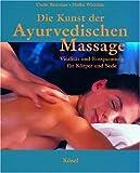 Die Kunst der Ayurvedischen Massage (Amazon.de)
