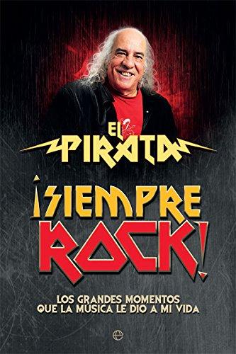 ¡Siempre rock! por El Pirata