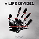 Human by A Life Divided (2015-04-28)
