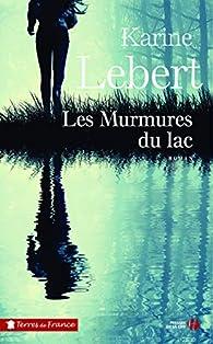 Les murmures du lac par Karine Lebert