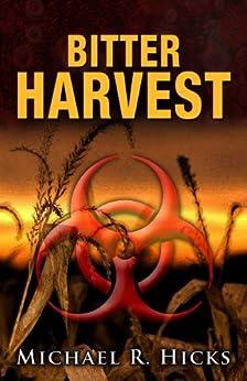 Bitter Harvest (Harvest Trilogy, Book 2) by [Hicks, Michael R.]