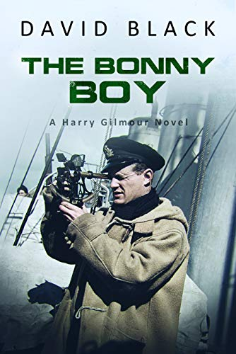 The Bonny Boy (A Harry Gilmour Novel Book 4) by [Black, David ]