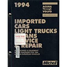 1994 Mitchell Imported Cars, Light Trucks & Vans Service & Repair: Accessories & Equipment Wiring Diagrams for 1994 Asian & European Vehicles (MITCHELL IMPORTED VEHICLES SERVICE AND REPAIR)