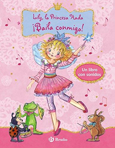 Lily, la Princesa Hada. Baila conmigo (Castellano - A Partir De 3 Años - Personajes - Lily, La Princesa Hada)