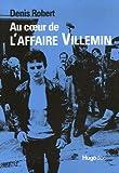 Image de Au coeur de l'affaire Villemin : Mémoires d'un rat