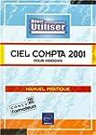 Bien utiliser Ciel Compta 2001 pour W...