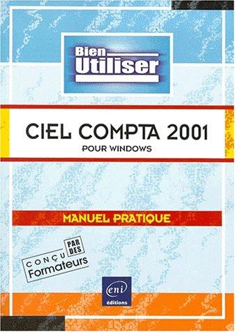 Bien utiliser Ciel Compta 2001 pour Windows
