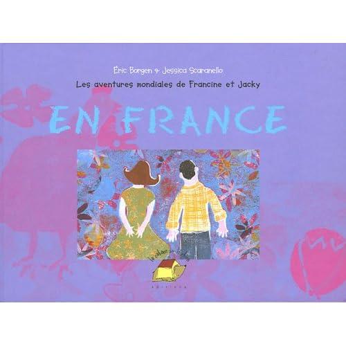 Les aventures mondiales de Francine et Jacky : En France
